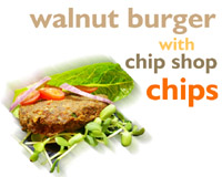 Walnut burger with chip shop chips
