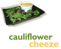 Cauliflower cheeze