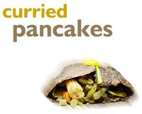 Curried pancakes
