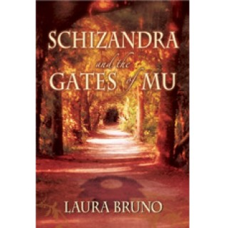 Schizandra and the Gates of Mu by Laura Bruno