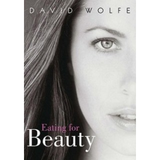 David wolfe eating for beauty review