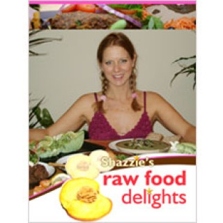 Shazzie's raw food delights DVD series by Shazzie